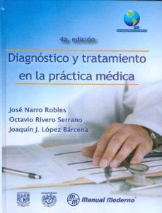 Descargar kindle books para ipad 3 DIAGNOSTICO Y TRATAMIENTO EN LA PRACTICA MEDICA de JOSE NARRO ROBLES