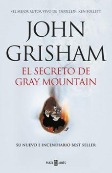 Descargar libros electrónicos en línea gratis descargar pdf EL SECRETO DE GRAY MOUNTAIN 9788401015434 iBook FB2