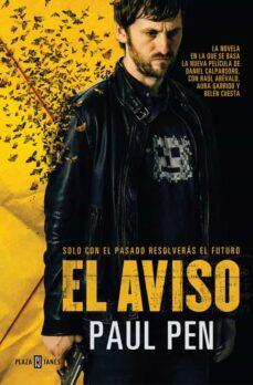 Descargando libros gratis en iphone EL AVISO (Spanish Edition) RTF de PAUL PEN 9788401021534
