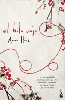 Leer libros electrónicos gratis EL HILO ROJO de ANN HOOD MOBI PDF ePub 9788408123934 in Spanish