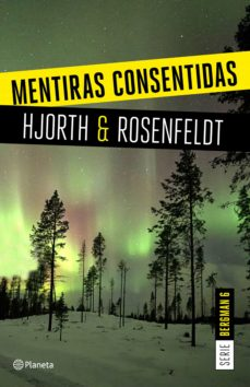 mentiras consentidas (serie bergman 6) (ebook)-michael hjorth-hans rosenfeldt-9788408207634