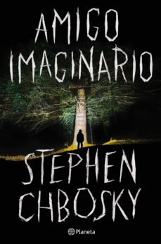 Descargar ebooks gratuitos de teléfonos inteligentes. AMIGO IMAGINARIO 9788408215134 de STEPHEN CHBOSKY in Spanish