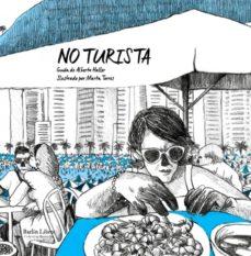 Gratis en línea libros descarga pdf NO TURISTA (Spanish Edition)