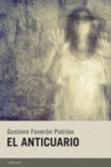 Descargar ebook descargar ohne anmeldung deutsch EL ANTICUARIO de GUSTAVO FAVERON PATRIAU 9788415934134 MOBI