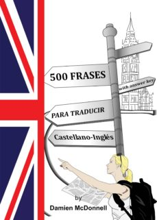 500 Frases Para Traducir Castellano Inglés With Answer