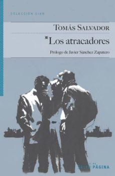 Descarga de alquiler de audiolibros en línea LOS ATRACADORES de TOMAS SALVADOR MOBI 9788416148134 in Spanish