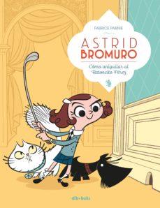 astrid bromuro 1-fabrice parme-9788416507634