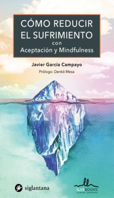 Garumclubgourmet.es Como Reducir El Sufrimiento Con Aceptacion Y Mindfulness Image