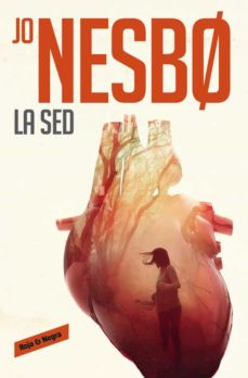 Epub ebooks para descargar gratis LA SED (HARRY HOLE 11) de JO NESBO 9788416709434