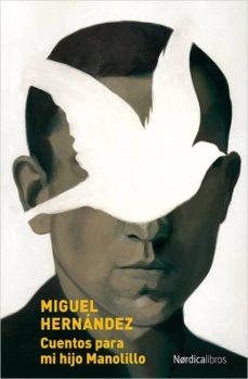 Libros para descargar a ipad gratis. CUENTOS PARA MI HIJO MANOLILLO (Literatura española)