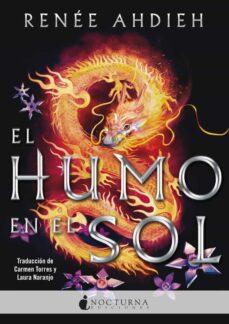 Ebook pdf descargar gratis ebook descargar EL HUMO EN EL SOL FB2 PDF in Spanish de RENEE AHDIEH 9788416858934
