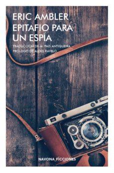 Descarga gratuita de libros electrónicos para android. EPITAFIO PARA UN ESPIA 9788417181734 in Spanish de ERIC AMBLER
