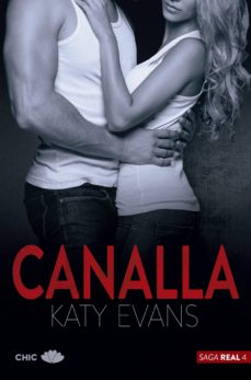 Descargar libros electrónicos deutsch epub CANALLA (SAGA REAL 4) de KATY EVANS en español