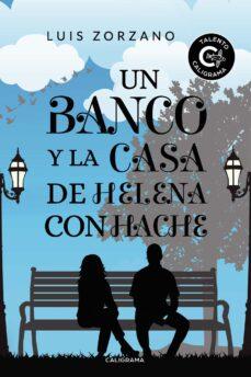 Pdf descarga gratuita de libro (I.B.D.) UN BANCO Y LA CASA DE HELENA CON HACHE de LUIS ZORZANO 9788417637934