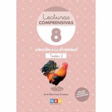 Descargar LECTURAS COMPRENSIVAS 8 : LEO TEXTOS II  REVISADA 2019 gratis pdf - leer online