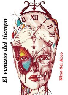 Ebooks android descarga gratuita EL VENENO DEL TIEMPO en español 9788418031434 MOBI
