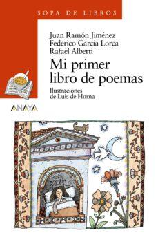 Descargas de libros Kindle gratis. MI PRIMER LIBRO DE POEMAS de VV.AA., JUAN RAMON JIMENEZ, FEDERICO GARCIA LORCA FB2