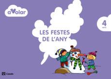 Encuentroelemadrid.es Les Festes De L Any. 4 Anys. A Volar! 4º Educacion Infantil Cataluña/baleares Image