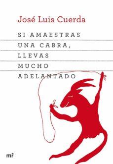 Chapultepecuno.mx Si Amaestras Una Cabra, Llevas Mucho Adelantado Image