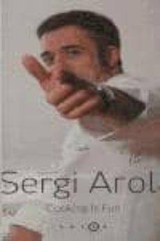 Elmonolitodigital.es Sergi Arola: Cooking Is Fun Image