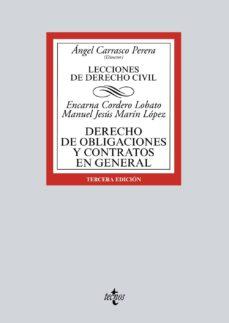 derecho de obligaciones y contratos en general: lecciones de derecho civil (3ª ed.)-angel carrasco perera-encarna cordero lobato-9788430972234