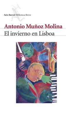Descargas de torrents de libros de audio gratis EL INVIERNO EN LISBOA (PREMIO NACIONAL NARRATIVA 1988) 9788432208034 FB2 DJVU (Spanish Edition) de ANTONIO MUÑOZ MOLINA