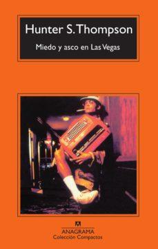Descargador de libros de google books MIEDO Y ASCO EN LAS VEGAS (6ª ED.) de HUNTER S. THOMPSON (Spanish Edition) 9788433967534