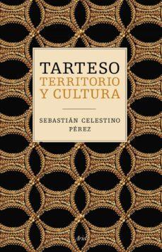 tarteso: territorio y cultura-sebastian celestino-9788434423534