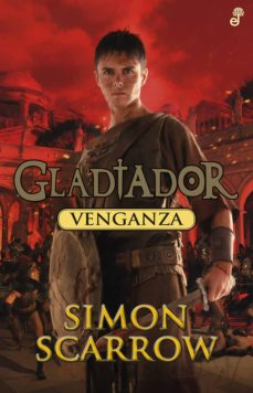 Descargar amazon kindle books a la computadora GLADIADOR 4: VENGANZA de SIMON SCARROW