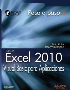 Descargar EXCEL 2010: VISUAL BASIC PARA APLICACIONES gratis pdf - leer online