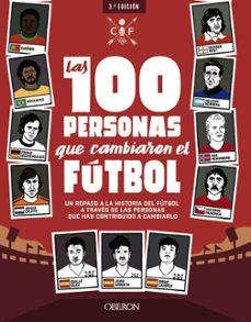 Inmaswan.es Las 100 Personas Que Cambiaron El Futbol (Libros Singulares) Image