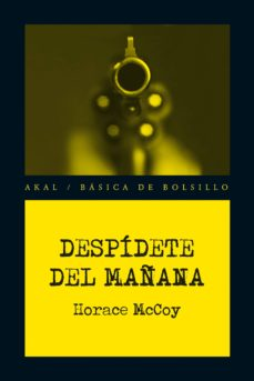 despídete del mañana (ebook)-horace mccoy-9788446040934