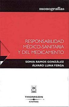 Descarga gratuita para libros. RESPONSABILIDAD MEDICO-SANITARIA Y DEL MEDICAMENTO (PACK 2 TOMOS) PDF PDB MOBI (Literatura española) 9788447022434 de ALVARO LUNA YERGA, SONIA RAMOS GONZALEZ