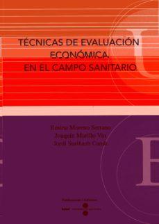 Ebook gratis descargar libro de texto TECNICAS DE EVALUACION ECONOMICA EN EL CAMPO SANITARIO 9788447528134 en español de JORDI SURIÑACH CARALT FB2 PDF