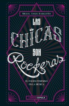 Descargar LAS CHICAS SON ROCKERAS gratis pdf - leer online