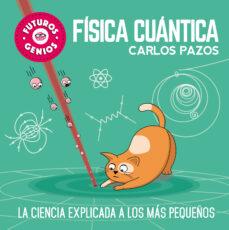 Inmaswan.es Fisica Cuantica (Futuros Genios) Image