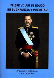 Permacultivo.es Felipe Vi, Asi Se Educo En Su Infancia Y Pubertad Image