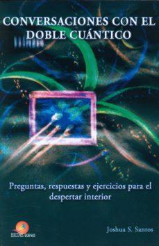 conversaciones con el doble cuantico-joshua s. santos-9788460883234