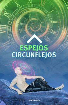 espejos circunflejos (ebook)-9788461710034