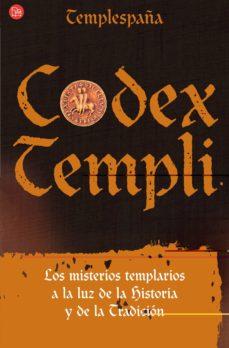Inmaswan.es Codex Templi: Los Misterios Templarios A La Luz De La Historia Y De La Tradicion Image