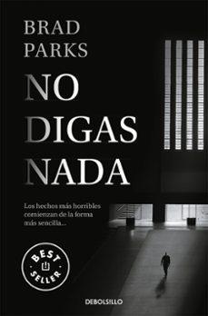 Pdf descargar libros gratis NO DIGAS NADA 9788466344234