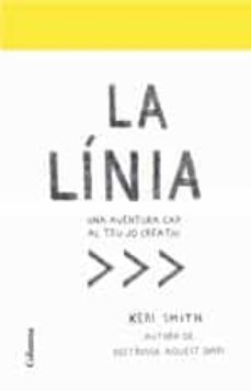 Amazon kindle descargar libros a la computadora LA LÍNIA: UNA AVENTURA CAP AL TEU JO CREATIU 9788466424134