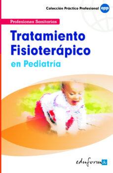 Colecciones de eBookStore: TRATAMIENTO FISIOTERAPICO EN PEDIATRIA
