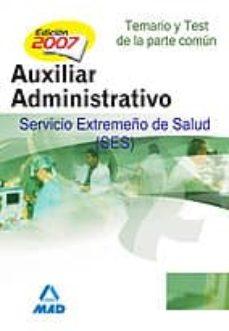Padella.mx Auxiliares Administrativos Del Servicio Extremeño De La Salud (Se S) Temario Y Test De La Parte Comun Image