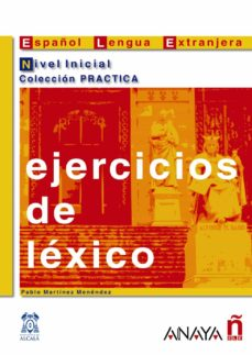 ejercicios de lexico. nivel inicial-pablo martinez menendez-9788466700634