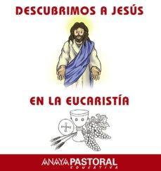 Encuentroelemadrid.es Descubrimos A Jesus En La Eucaristia (Educacion Primaria Segundo Ciclo) Image