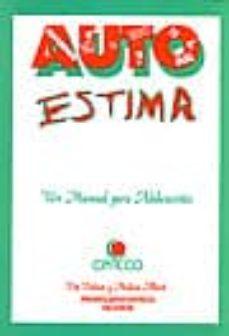 autoestima: un manual para adolescentes-pat palmer-9788479860134