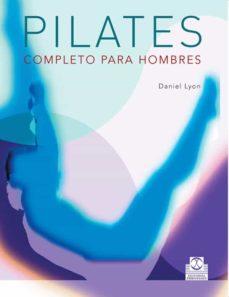 pilates completo para hombres-daniel lyon-9788480199834