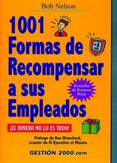 Vinisenzatrucco.it 1001 Formas De Recompensar A Sus Empleados (2ª Ed.) Image