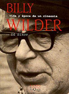 Alienazioneparentale.it Billy Wilder: Vida Y Epoca De Un Cineasta Image